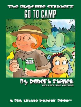 Go to Camp (Bugville Critters Children's Picture Books)