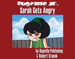 Sarah Gets Angry: A Sight Words Easy Reader (Preschool Skills and Kindergarten Basics)