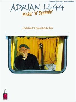 Pickin' 'n' Squintin': A Collection of 12 Fingerstyle Guitar Solos