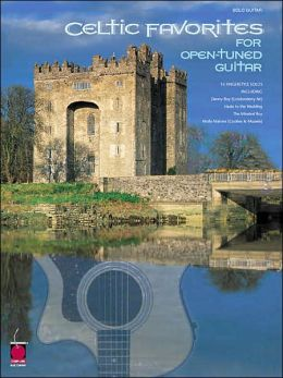 Celtic Favorites for Open Tuned Guitar