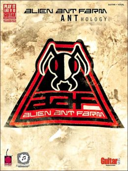 Alien Ant Farm ANThology: Guitar, Vocal (Play It like It Is Series)