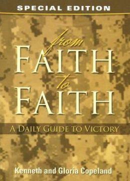 From Faith to Faith Devotional: Military Edition