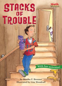 Stacks of Trouble (Math Matters Series)