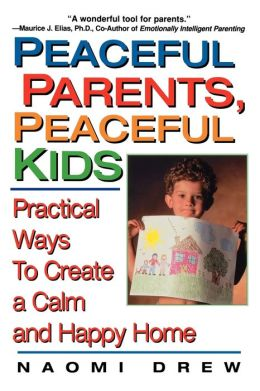 Peaceful Parents, Peaceful Kids