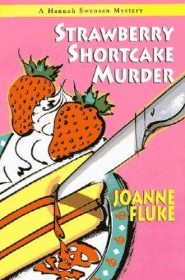 Strawberry Shortcake Murder (Hannah Swensen Series #2)