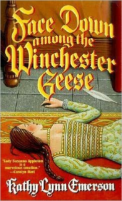Face Down among the Winchester Geese (Lady Appleton Series #3)