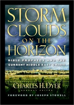 Storm Clouds On The Horizon: Bible Prophesy and the Current Middle East Crisis
