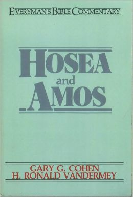 Hosea & Amos- Everyman's Bible Commentary