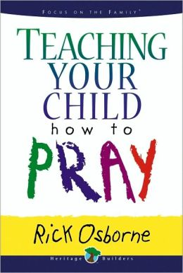 Teaching Your Child How to Pray