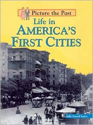 Life in America's First Cities