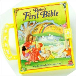 Baby's First Bible (First Bible Collection Series)