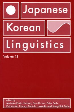 Japanese/Korean Linguistics, Volume 13