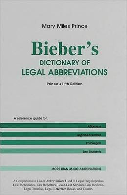Bieber's Dictionary of Legal Abbreviations