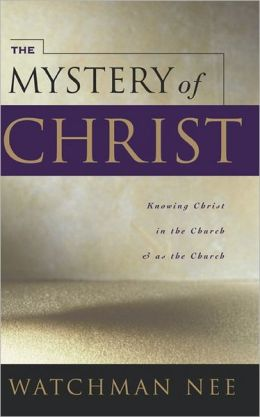The Mystery of Christ: Knowing Christ in the Church and As the Church