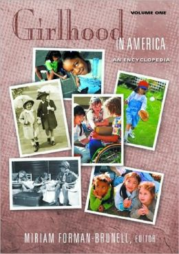 Girlhood in America: An Encyclopedia