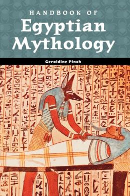 Handbook of Egyptian Mythology