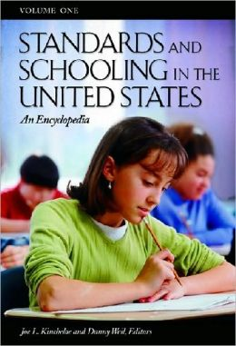 Schooling and Standards in the United States: An Encyclopedia (3 Volume Set)