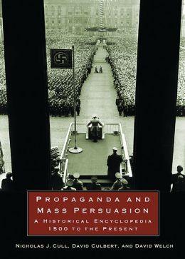 Propaganda And Mass Persuasion