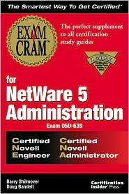 CNE/CNA NetWare 5 Administration Exam Cram