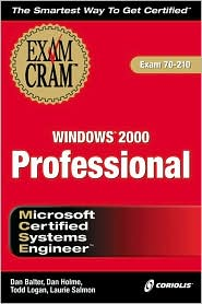 MCSE Windows 2000 Professional Exam Cram