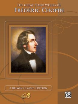The Great Piano Works of Frederic Chopin
