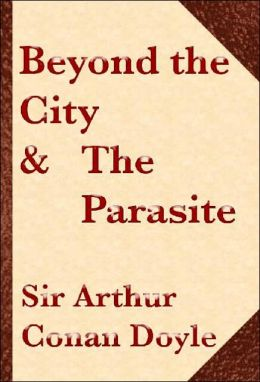 Beyond the City and The Parasite