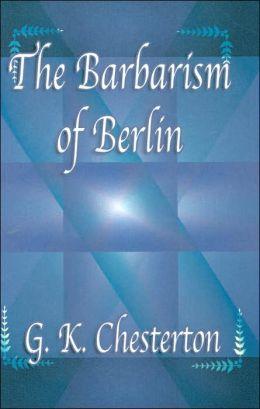 Barbarism of Berlin