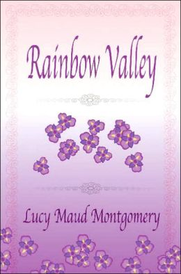 Rainbow Valley (Anne of Green Gables Series #7)