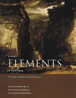 Lindsay's Elements of Flute-Playing : A Study in Performance Practice