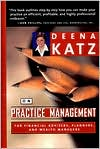 Deena Katz on Practice Management for Financial Advisers, Planners, and Wealth Managers