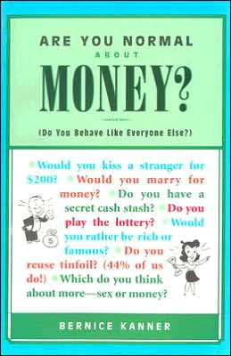 Are You Normal about Money?: Do You Behave Like Everyone Else?