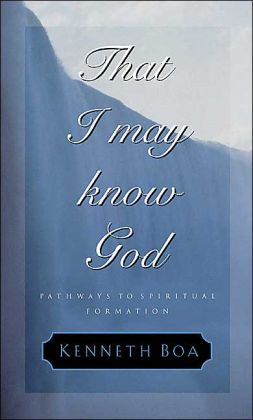 That I May Know God: Pathways to Spiritual Formation