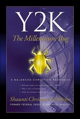 Y2K the Millennium Bug: A Balanced Christian Response