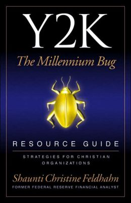 Y2K: The Millenium Bug Resource Guide