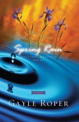 Spring Rain (Seaside Seasons Series #1)