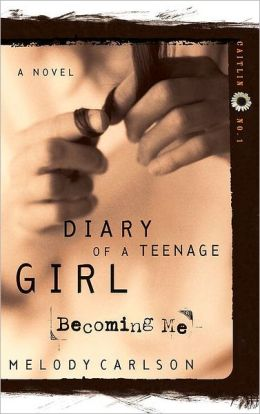 Becoming Me (Diary of a Teenage Girl Series: Caitlin #1)