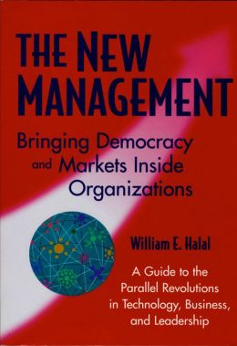 The New Management: Democracy and Enterprise are Transforming Organizations