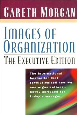 Images of Organization - the Executive Edition