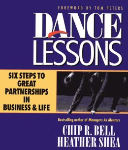 Dance Lessons: Six Steps to Great Partnerships in Business and Life