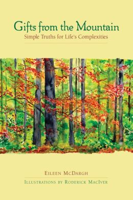 Gifts from the Mountain: Simple Truths for Life's Complexities