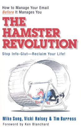 Hamster Revolution: How to Manage Your Email Before It Manages You