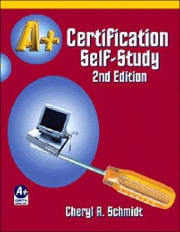 A+ Certification Self-Study Guide 2e
