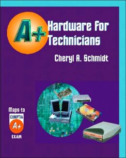 Hardware for A+ Technicians