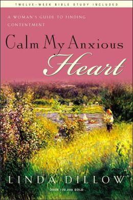 Calm My Anxious Heart: My Mercies Journal