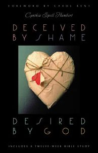 Deceived by Shame, Desired by God