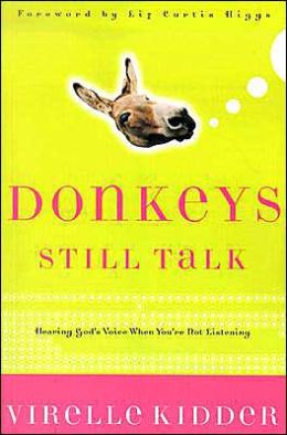 Donkeys Still Talk