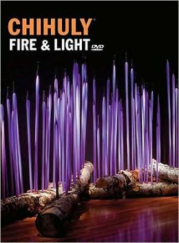 Chihuly Fire and Light: Book with DVD