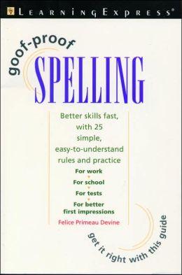 Goof-Proof Spelling
