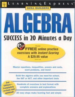 Algebra Success in 20 Minutes a Day (Skill Builders Series)