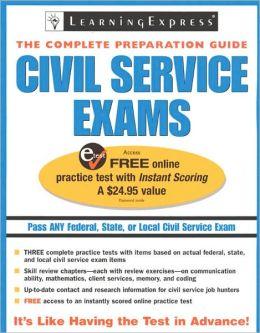 Civil Service Exams: The Complete Preparation Guide